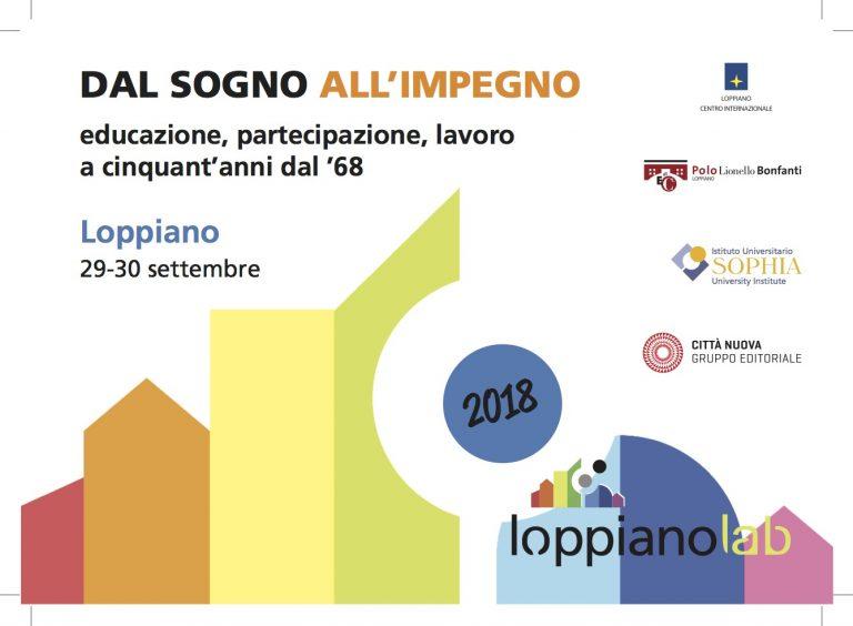 LoppianoLab 2018: Dal sogno all'impegno